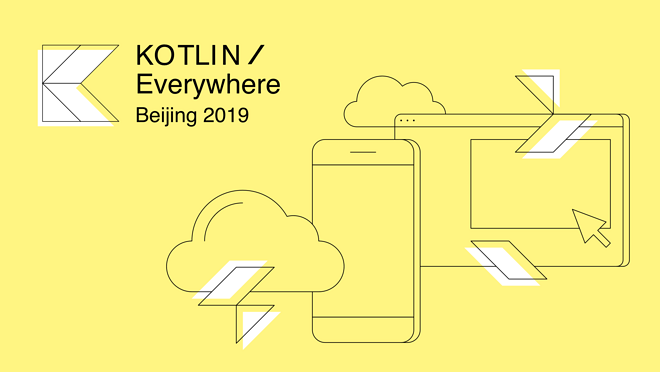Kotlin/Everywhere Beijing 2019