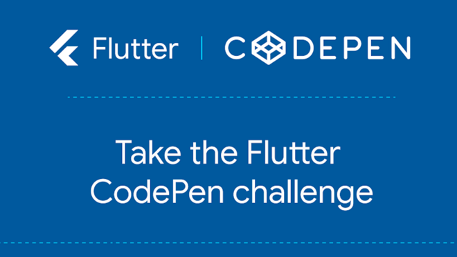 大显身手 | Flutter CodePen 全球挑战赛
